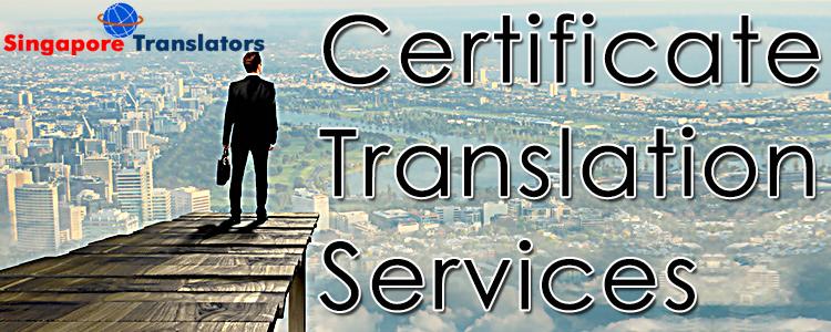Certificate Translation Services Singapore