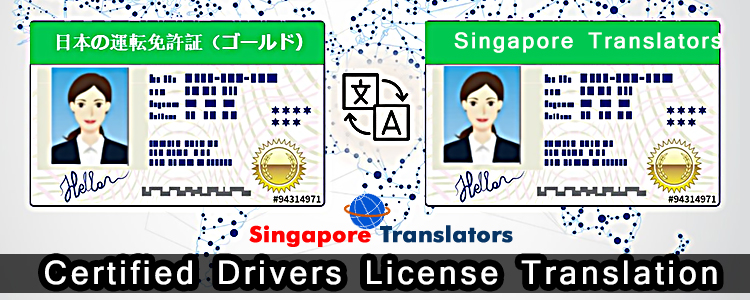 Certified Drivers License Translation Singapore