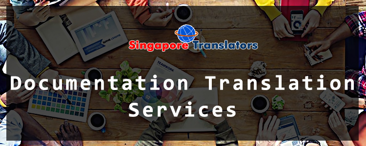 Documentation Translation Services In Singapore