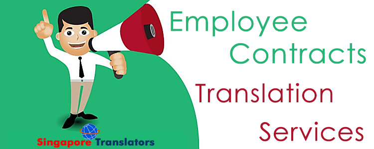 Employee Contracts Translation Services Singapore