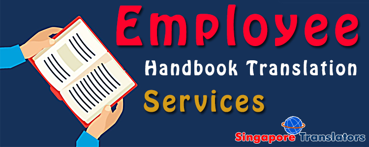 Employee Handbook Translation Services Singapore