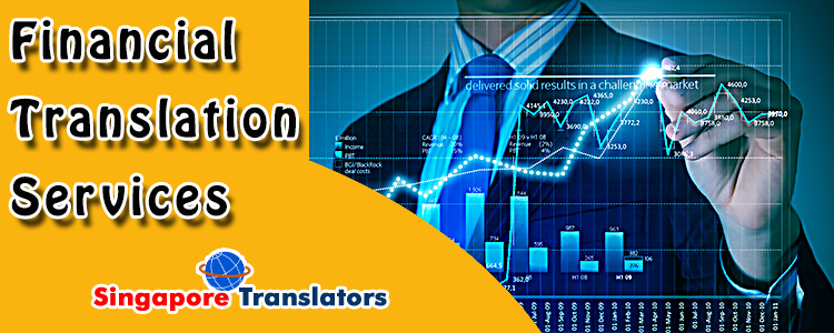 Financial Translation Services Singapore