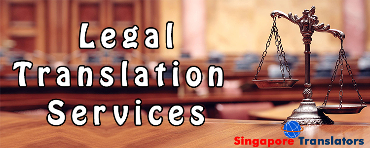 Legal Translation Services Singapore