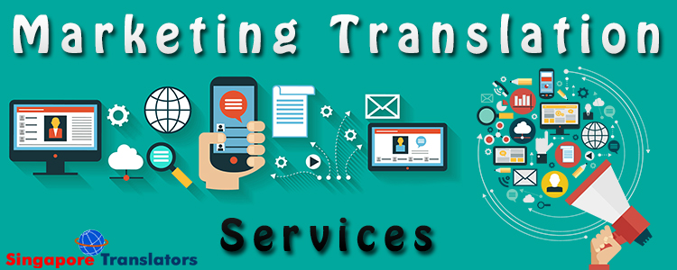 Marketing Translation Services Singapore