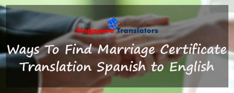 Ways-To-Find-Marriage-Certificate-Translation-Spanish-to-English