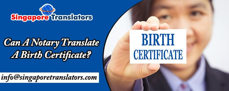 Can-A-Notary-Translate-A-Birth-Certificateा