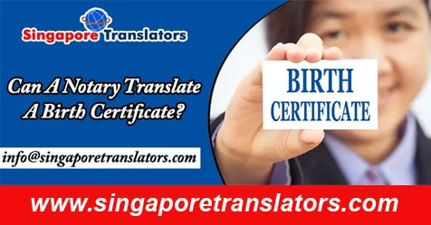 Can A Notary Translate A Birth Certificate