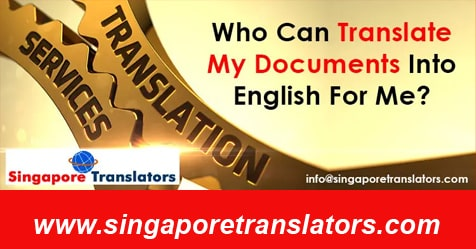 Who Can Translate My Documents Into English For Me