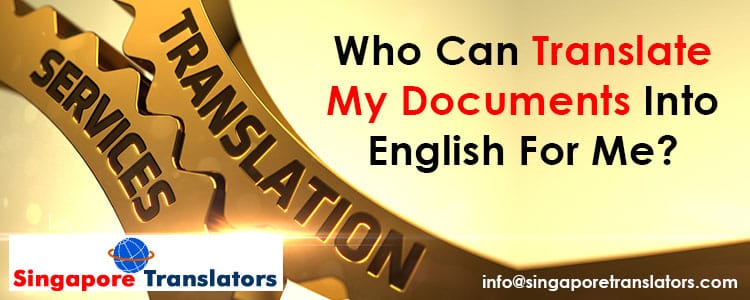 Who-Can-Translate-My-Documents-Into-English-For-Me