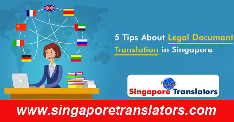 5 Tips About Legal Document Translation in Singapore