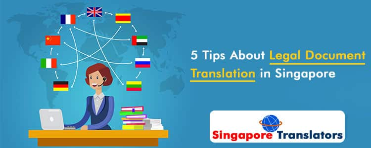 5-Tips-About-Legal-Document-Translation-in-Singapore