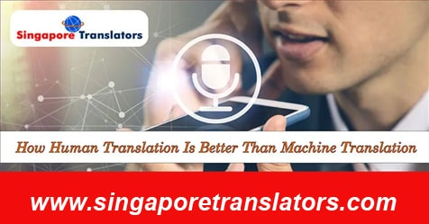 How Human Translation Is Better Than Machine Translation