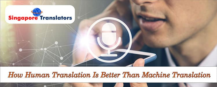 How-Human-Translation-Is-Better-Than-Machine-Translationn