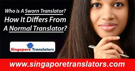Sworn Translator and Normal Translator singapore