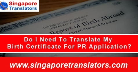 Do I Need To Translate My Birth Certificate For PR Application