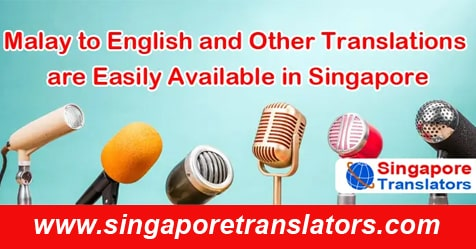 Malay to English and Other Translations singapore