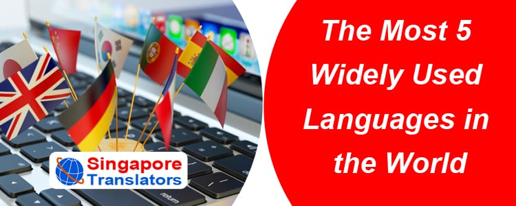 The Most 5 Widely Used Languages in the World