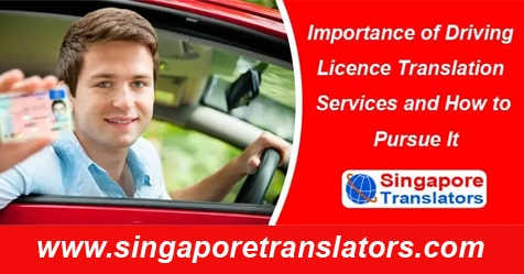 why driving licence translation singapore