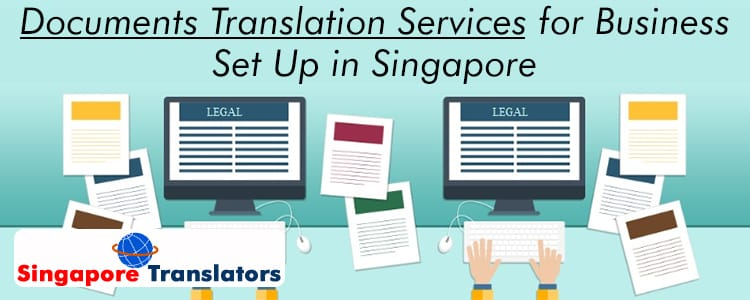 Documents-Translation-Services-for-Business-Set-Up-in-Singapore