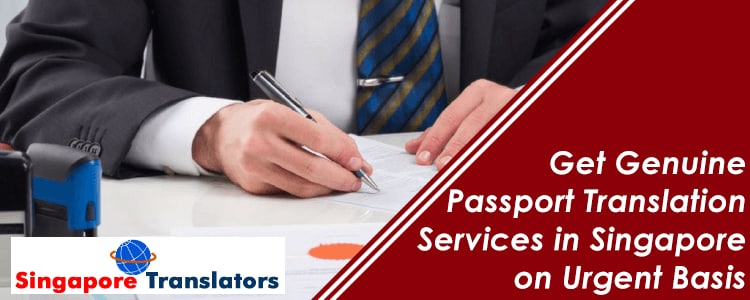 Get-Genuine-Passport-Translation-Services-in-Singapore-on-Urgent-Basis