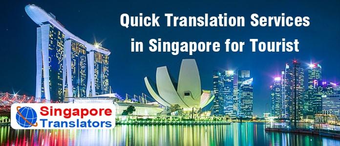 Importance of Taking Singapore Tourism Translation Services
