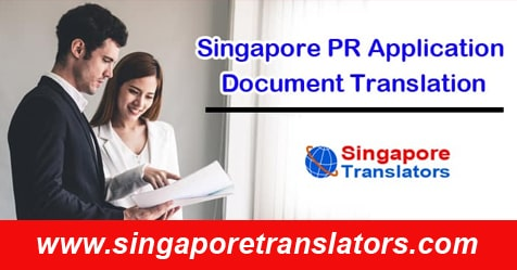 Singapore PR Application Document Translation