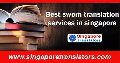 sworn translation services singapore