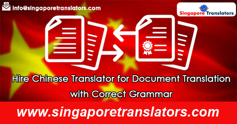 Hire Chinese Translator for Document Translation with Correct Grammar