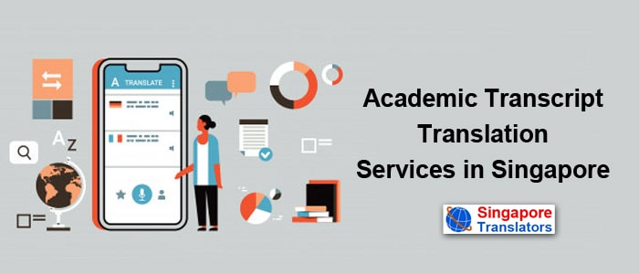 Academic Transcript Translation Services in Singapore
