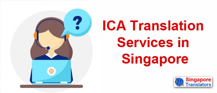 ICA certified singapore translation