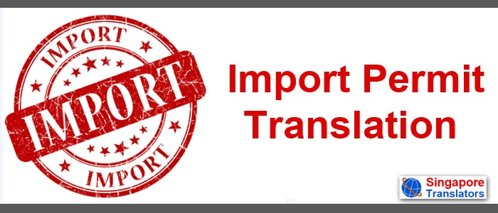 Import Permit Translation singapore
