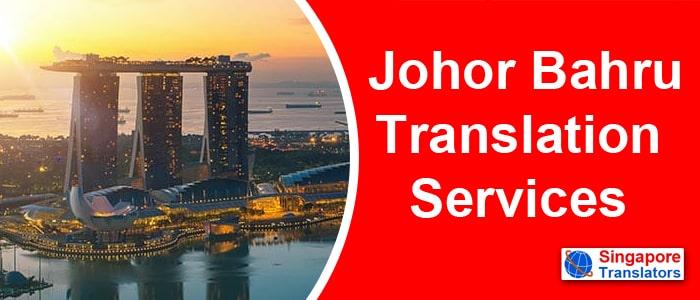 Johor Bahru Translation Services malaysia