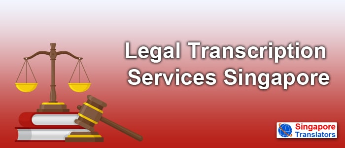 Legal Transcription Services Singapore