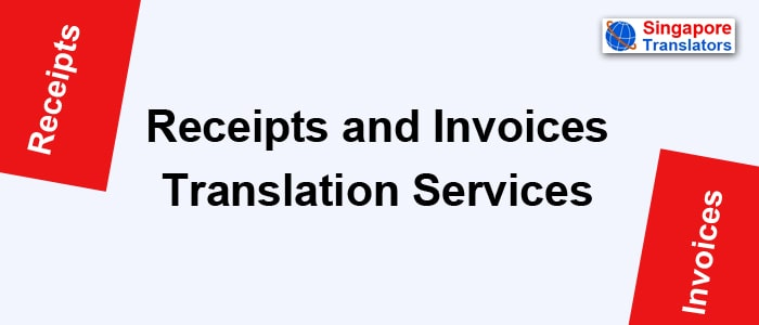 Receipts and Invoices Translation Services