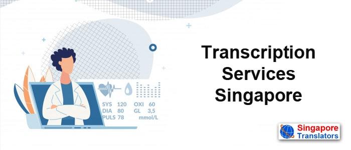 Transcription Services Singapore