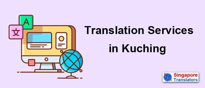 Translation Services in Kuching malaysia