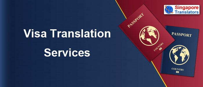 Visa Translation Services singapore