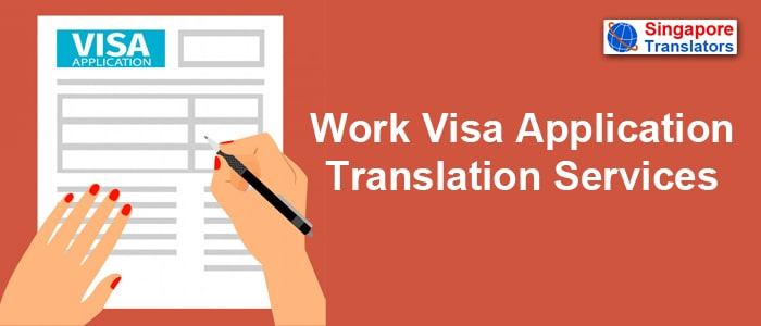 Work Visa Application Translation Services