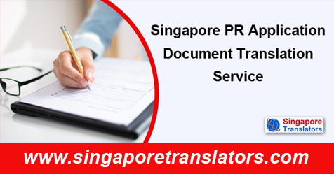 Singapore PR Application Document Translation Service