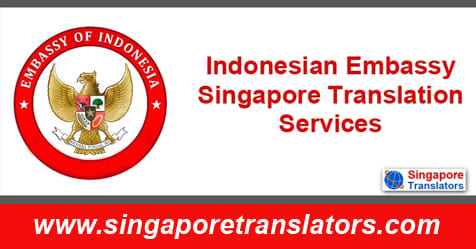 Indonesian Embassy Singapore Translation Services