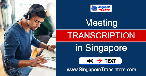 Services of Meeting Transcription in Singapore