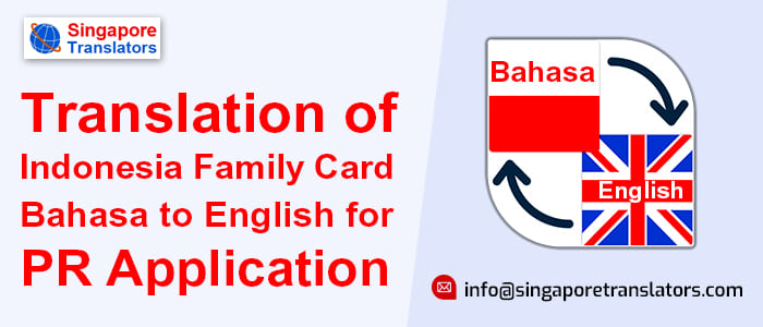 Translation of Indonesia Family Card Bahasa to English for PR Application
